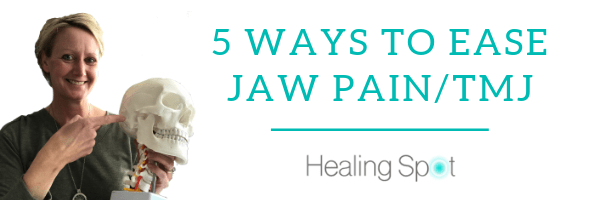 5 Ways to Ease Jaw Pain