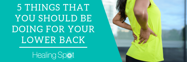 5 Things For Your Lower Back Blog Header